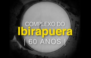 Veja fatos marcantes dos 60 anos do Complexo do Ibirapuera