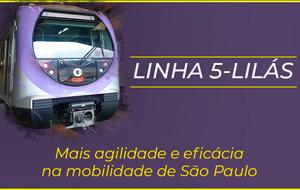 Linha 5-Lilás oferece mais agilidade na mobilidade do paulistano