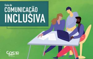 Centro Paula Souza lança Guia de Comunicação Inclusiva
