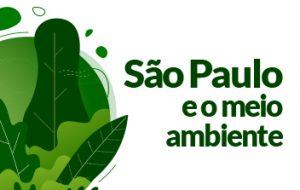 Ações de preservação ambiental do Governo de São Paulo