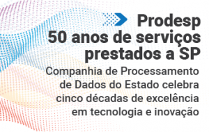 Prodesp completa 50 anos de atuação