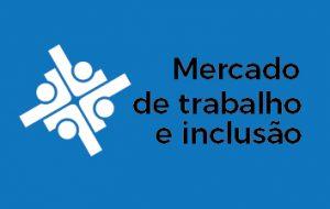 Governo atua na formação e inserção profissional de pessoas com deficiência
