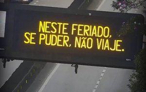 Rodovias reforçam mensagem para evitar viagens no feriado de Tiradentes