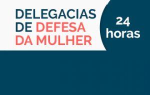 SP tem 10 Delegacias de Defesa da Mulher 24 horas