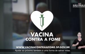 """Governo de São Paulo lança campanha """"Vacina Contra a Fome"""""""